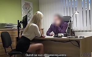 LOAN4K. Niente patente, ma sesso con l'_agente dei prestiti